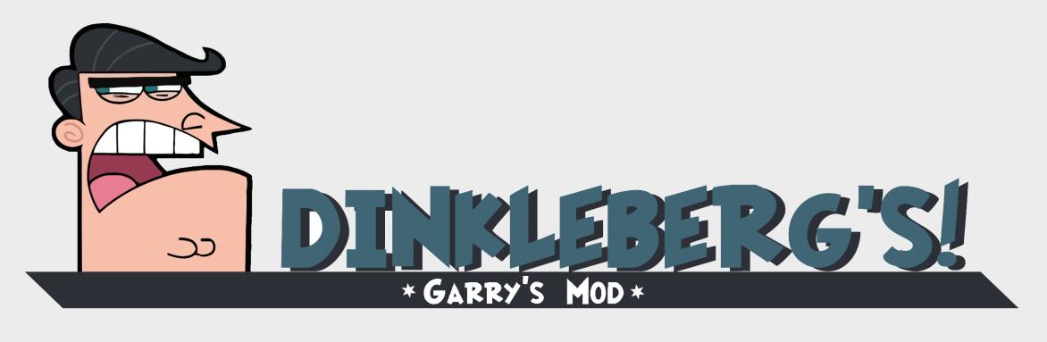 Dinkleberg's GMod